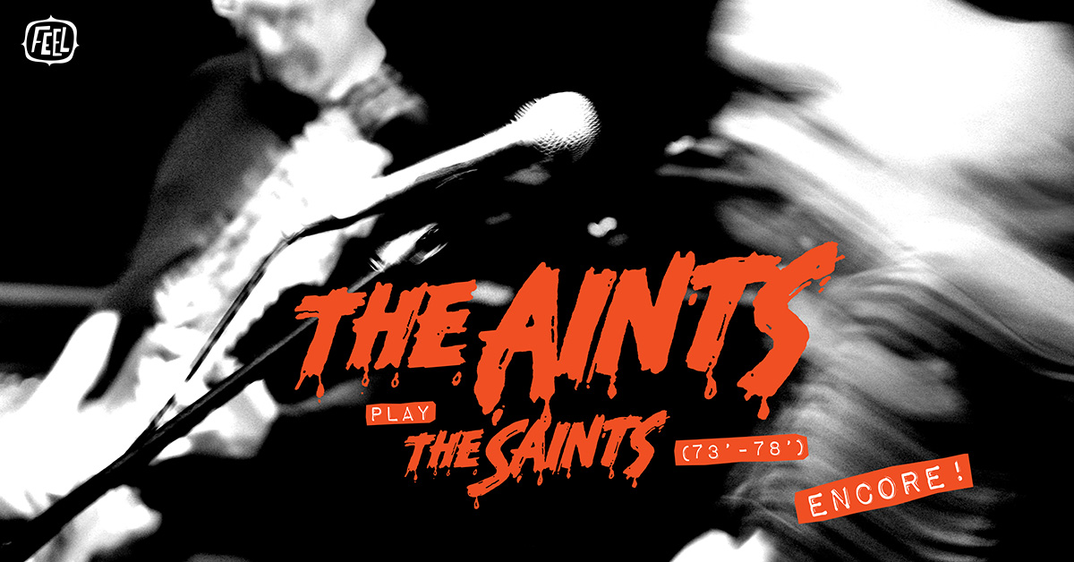 THE AINTS PLAY THE SAINTS ('73 - '78)