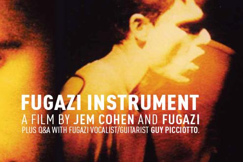 FUGAZI-INSTRUMENT (FILM / Q&A)